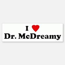 I Love Dr. McDreamy Bumper Bumper Bumper Sticker