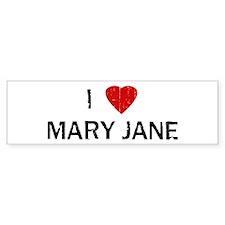 I Heart MARY JANE (Vintage) Bumper Bumper Sticker