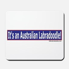 Its An Australian Labradoodle Mousepad