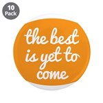 The best is yet to come 3.5
