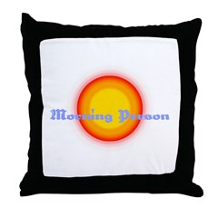 Morning Person Throw Pillow