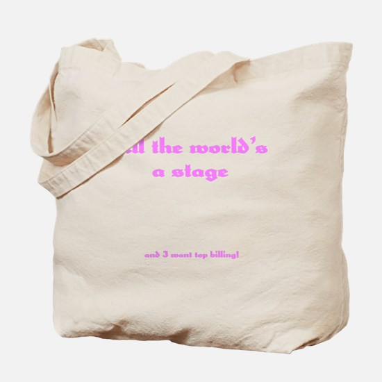World's a Stage Tote Bag