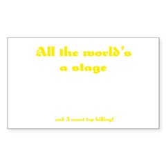 World's a Stage Rectangle Decal