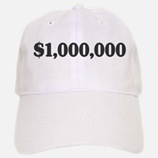 $1million Baseball Baseball Cap