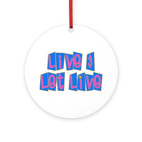Retro Live and Let Live Ornament (Round)