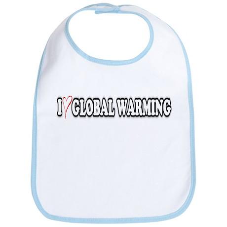 I Love Global Warming! Bib