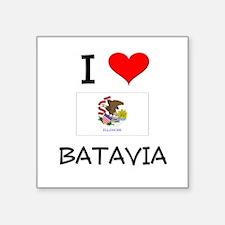 I Love BATAVIA Illinois Sticker