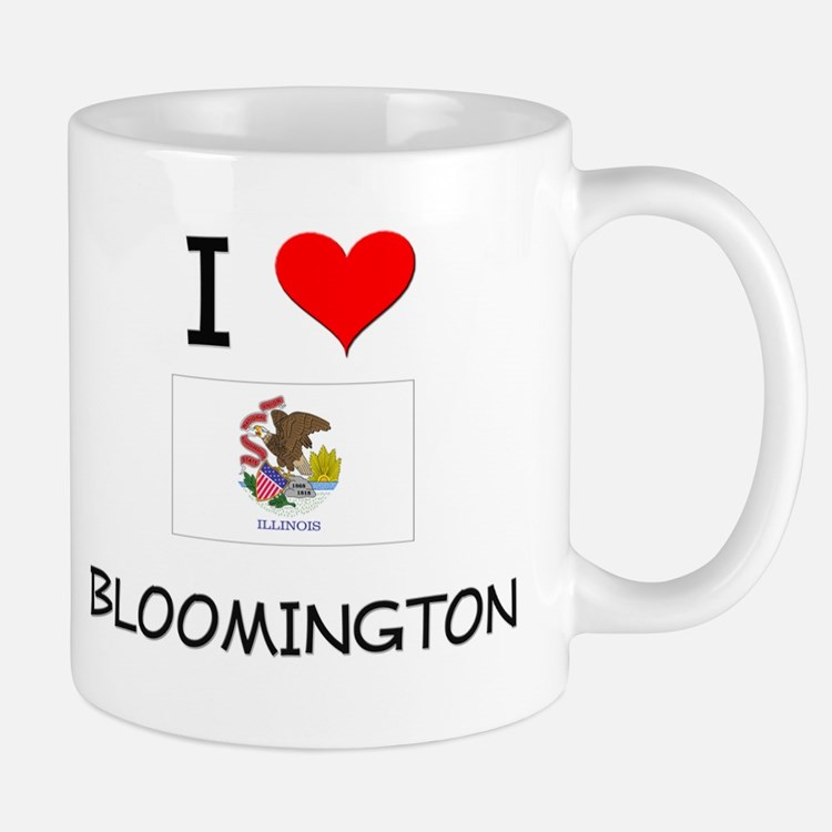 I Love BLOOMINGTON Illinois Mugs