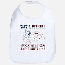 SAVE A PIT BULL GO TO A SHELTER AF3 Bib