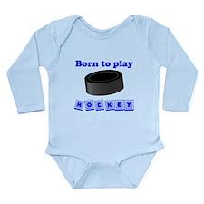 Born To Play Hockey Body Suit