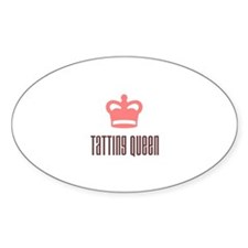 Tatting Queen Oval Decal