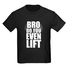 Do You Even Lift White T-Shirt