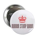 Rubber Stamp Queen Button