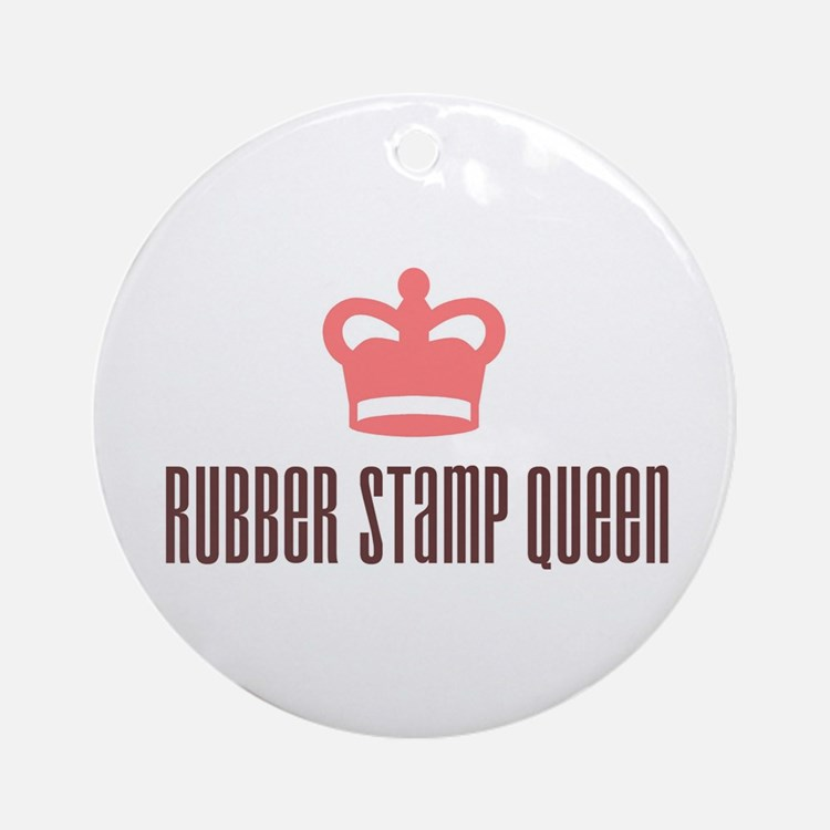 Rubber Stamp Queen Ornament (Round)