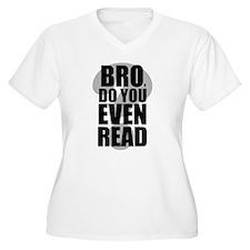 Do You Even Read Black Plus Size T-Shirt