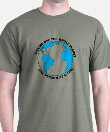 Pissing Off The World T-Shirt