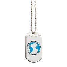 Pissing Off The World Dog Tags