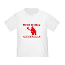 Born To Play Baseball T-Shirt