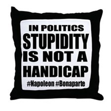 When Stupidity is OK Throw Pillow