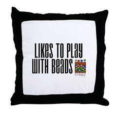 Likes To Play With Beads Throw Pillow