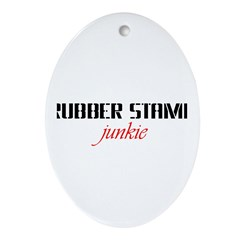 Rubber Stamp Junkie Oval Ornament