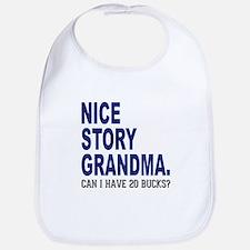 Nice Story Grandma Bib