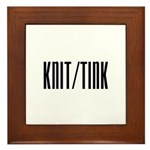 Knit / Tink Framed Tile