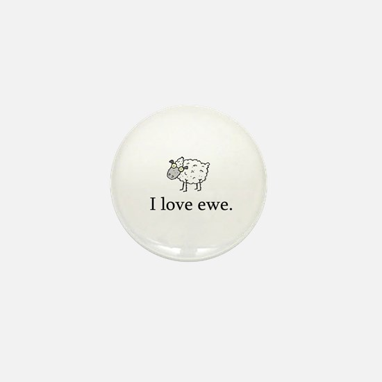 I Love Ewe Mini Button