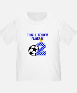 This Lil Soccer Player Is Two T-Shirt