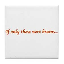 Brains... Tile Coaster