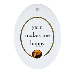 Yarn Makes Me Happy Oval Ornament