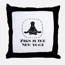 Yarn Is The New Yoga Throw Pillow