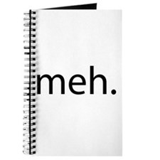 meh - saying of indifference Journal
