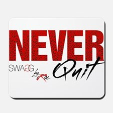 NeverQuitwh Mousepad