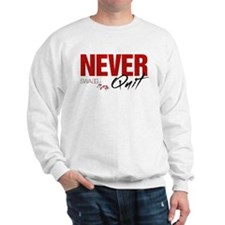 NeverQuitwh Sweatshirt