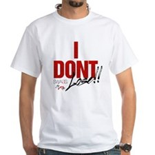 Idontlosewh T-Shirt