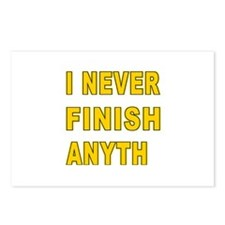 I Never Finish Anyth Postcards (Package of 8)