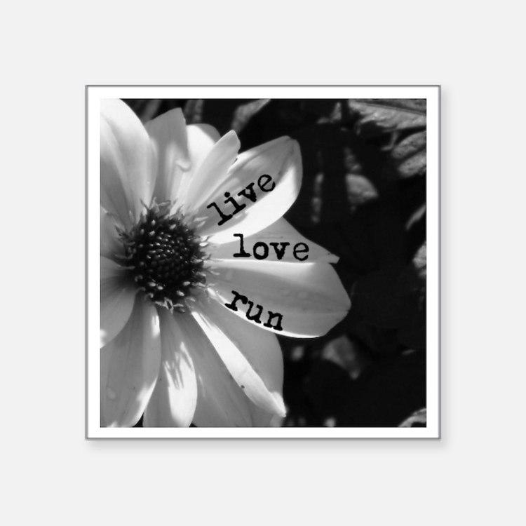"""Live Love Run by Vetro Desi Square Sticker 3"""" x 3"""""""