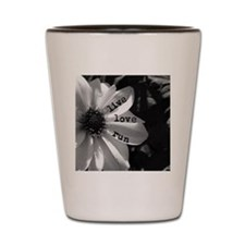Live Love Run by Vetro Designs Shot Glass