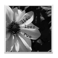 Live Love Run by Vetro Designs Tile Coaster