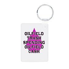 oilfield trash spending oilfield cash Keychains