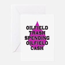 oilfield trash spending oilfield cash Greeting Car