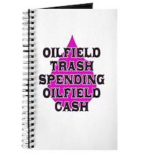 oilfield trash spending oilfield cash Journal
