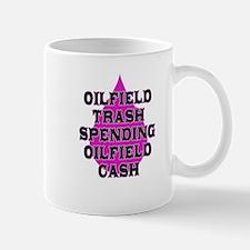 oilfield trash spending oilfield cash Mugs
