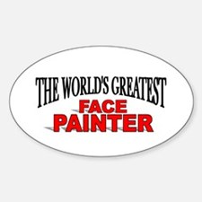 """The World's Greatest Face Painter"" Oval Decal"