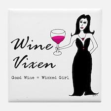 Wine Vixen - Good Wine = Wicked Girl Tile Coaster