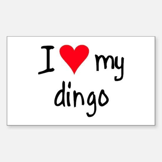 I LOVE MY Dingo Sticker (Rectangle)