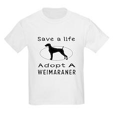 Adopt A Weimaraner Dog T-Shirt
