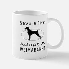 Adopt A Weimaraner Dog Mug