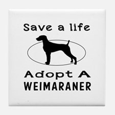 Adopt A Weimaraner Dog Tile Coaster